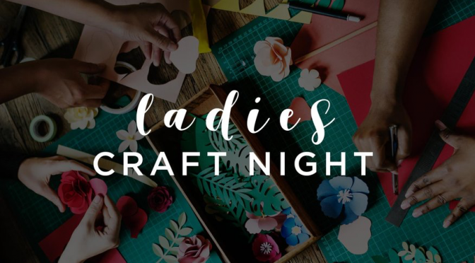 October Ladies Night Out – Make your own craft