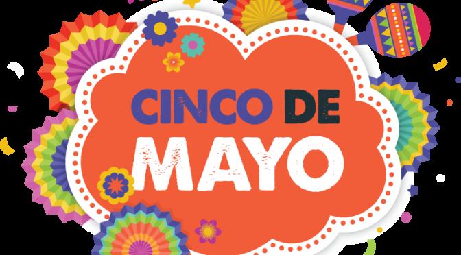 LNO:  Cinco de Mayo