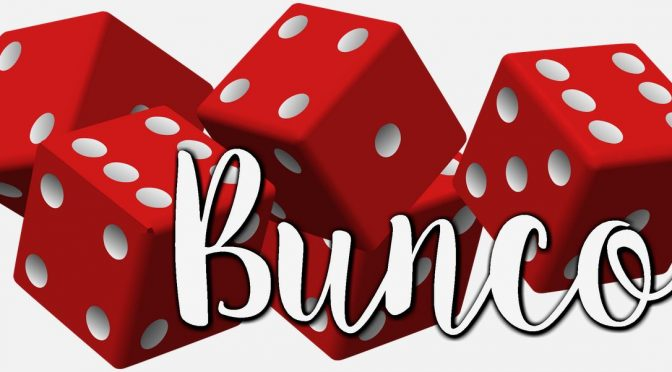 CANCELED: Bunco Is Back